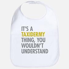 Its A Taxidermy Thing Bib
