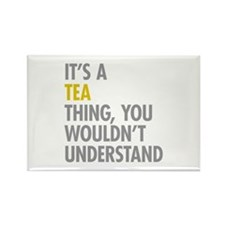 Its A Tea Thing Rectangle Magnet (100 pack)