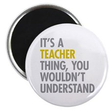 "Its A Teacher Thing 2.25"" Magnet (100 pack)"