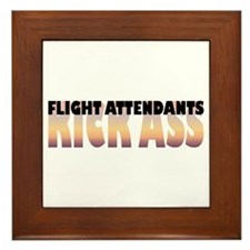 Flight Attendants Kick Ass Framed Tile