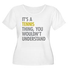 Its A Tennis T-Shirt