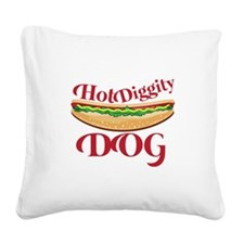 Hot Diggity Dog Square Canvas Pillow