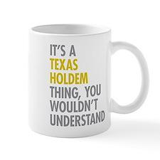 Its A Texas Holdem Thing Mug