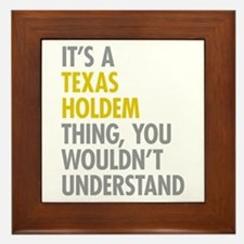 Its A Texas Holdem Thing Framed Tile