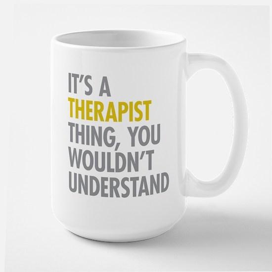 Its A Therapist Thing Large Mug