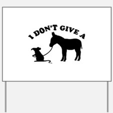 I don't give a rat's *ss Yard Sign