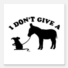 """I don't give a rat's *ss Square Car Magnet 3"""" x 3"""""""