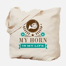 French Horn Is My Life Tote Bag
