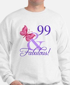 Fabulous 99th Birthday Sweatshirt