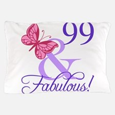 Fabulous 99th Birthday Pillow Case