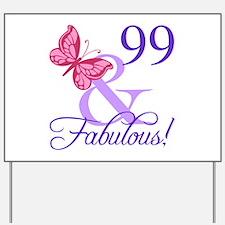 Fabulous 99th Birthday Yard Sign