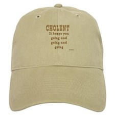 CHOLENT KEEPS YOU GOING Baseball Cap