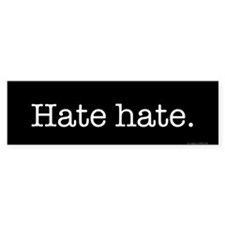 Hate (bumper) Bumper Car Sticker