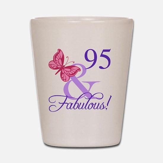 Fabulous 95th Birthday Shot Glass