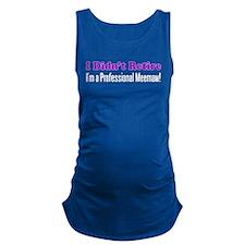 I Didnt Retire Meemaw Maternity Tank Top