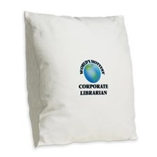 World's Hottest Corporate Libr Burlap Throw Pillow