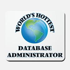 World's Hottest Database Administrator Mousepad