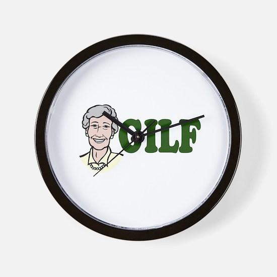 GILF just an older MILF Wall Clock
