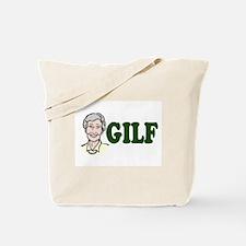 GILF just an older MILF Tote Bag