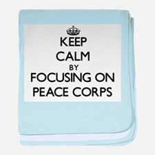 Keep Calm by focusing on Peace Corps baby blanket