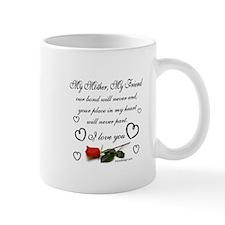 My Mother, My Friend Mugs