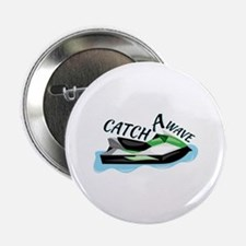 """Catch A Wave 2.25"""" Button (10 pack)"""