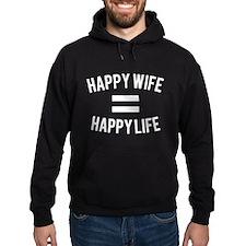 Happy Wife = Happy Life Hoody