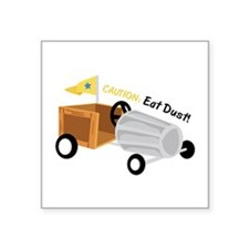 Caution Eat Dust Sticker