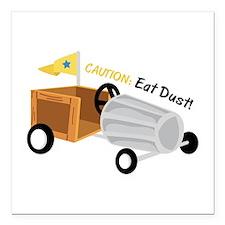 """Caution Eat Dust Square Car Magnet 3"""" x 3"""""""