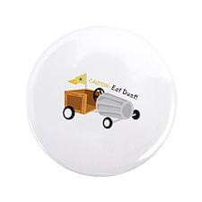 """Caution Eat Dust 3.5"""" Button (100 pack)"""