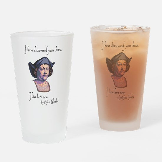 Columbus Your House Drinking Glass