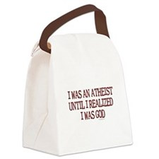 I was an atheist Canvas Lunch Bag