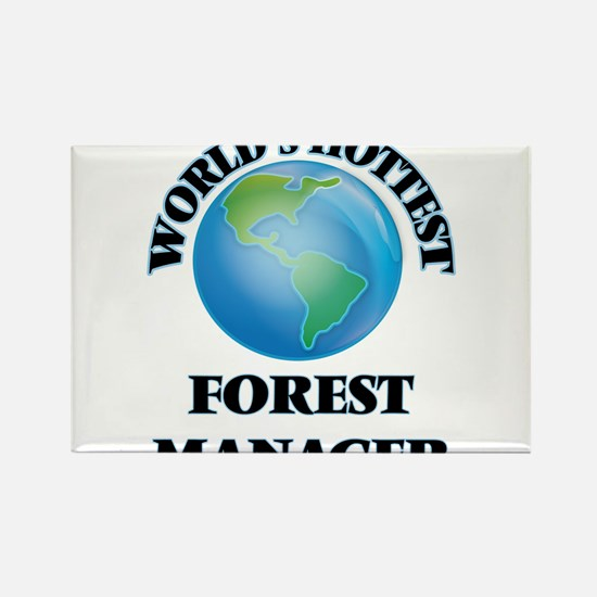 World's Hottest Forest Manager Magnets