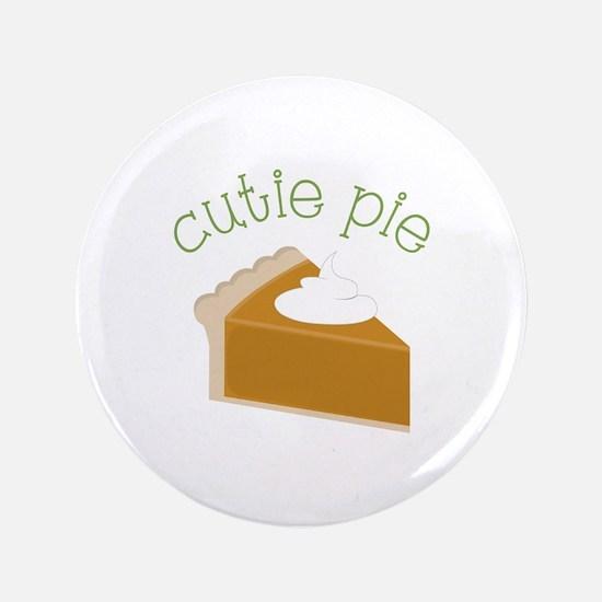"""Cutie Pie 3.5"""" Button"""