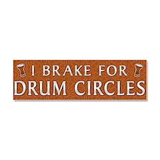 I break for drum circles Car Magnet 10 x 3