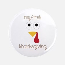 "My First Thanksgiving 3.5"" Button (100 pack)"