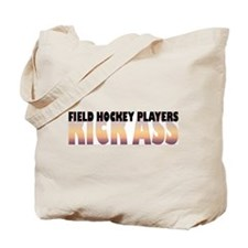 Field Hockey Players Kick Ass Tote Bag