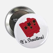 "Its Showtime 2.25"" Button (10 pack)"