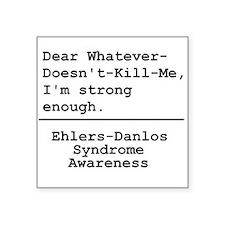 Im Strong Enough - EDS Awareness Sticker