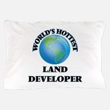 World's Hottest Land Developer Pillow Case