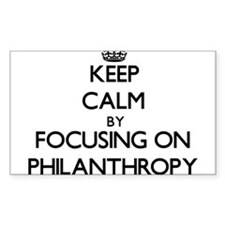 Keep Calm by focusing on Philanthropy Decal