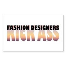 Fashion Designers Kick Ass Rectangle Decal