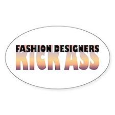 Fashion Designers Kick Ass Oval Decal