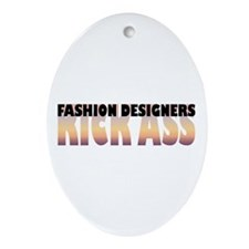 Fashion Designers Kick Ass Oval Ornament