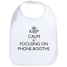 Keep Calm by focusing on Phone Booths Bib