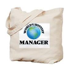 World's Hottest Manager Tote Bag