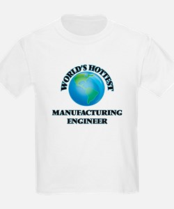World's Hottest Manufacturing Engineer T-Shirt