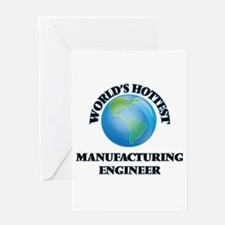 World's Hottest Manufacturing Engin Greeting Cards