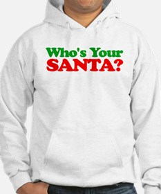 Who's Your Santa? Hoodie