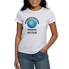 World's Hottest Media Buyer T-Shirt